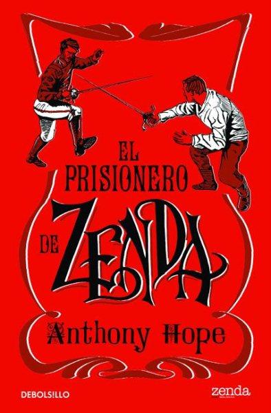 El prisionero de Zenda / The Prisoner of Zenda