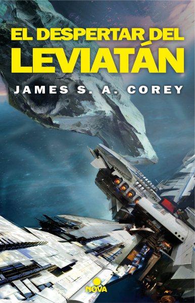 El despertar de Leviatan/ Leviathan Wakes