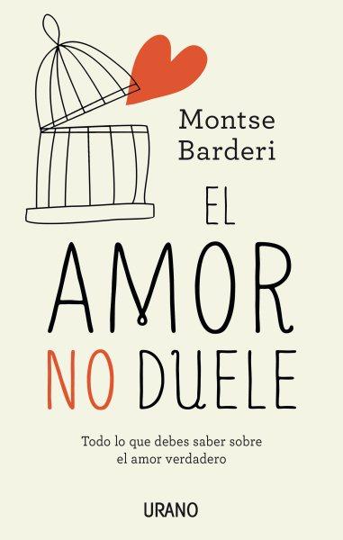 El amor no duele/ Love Doesn't Hurt