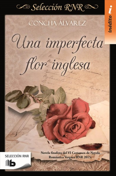 Una imperfecta flor inglesa/ An Imperfect English Flower