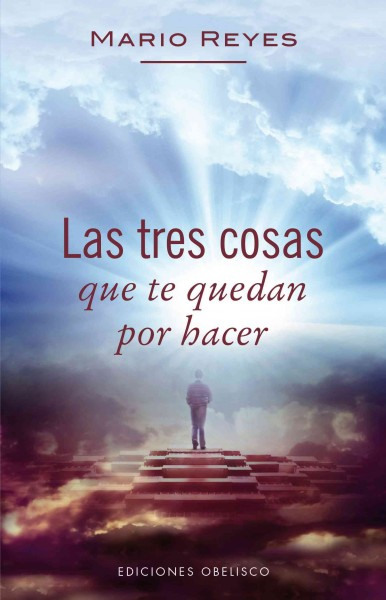 Las tres cosas que te quedan por hacer/ Three Things You Have Left To Do