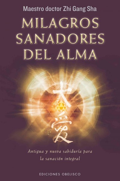 Milagros sanadores del alma/ Soul Healing Miracles