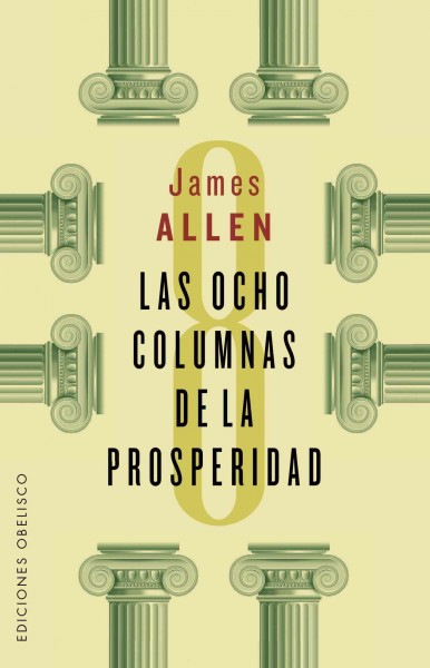 Las ocho columnas de la prosperidad/ Eight Pillars of Prosperity