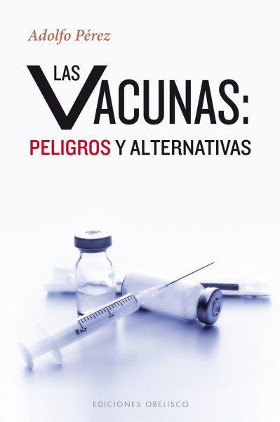 Las vacunas/ Vaccines