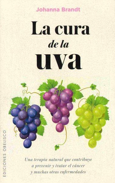 La cura de la uva/ The Grape Cure