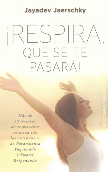 Respira, que se te pasara/ Breathe, It Will Go Away