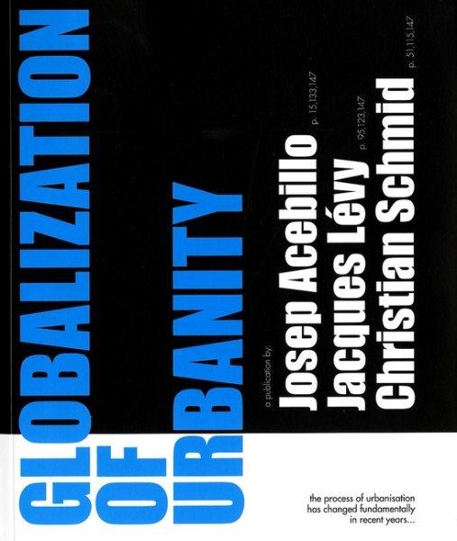 Globalization of urbanity /