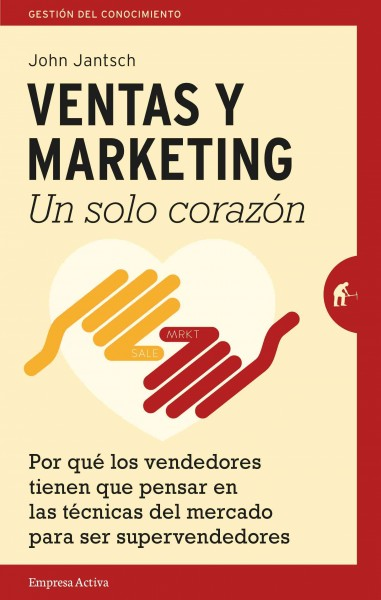Ventas y Marketing un solo coraz鏮/ Duct Tape Selling