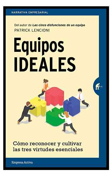Equipos ideales/ The Ideal Team Player