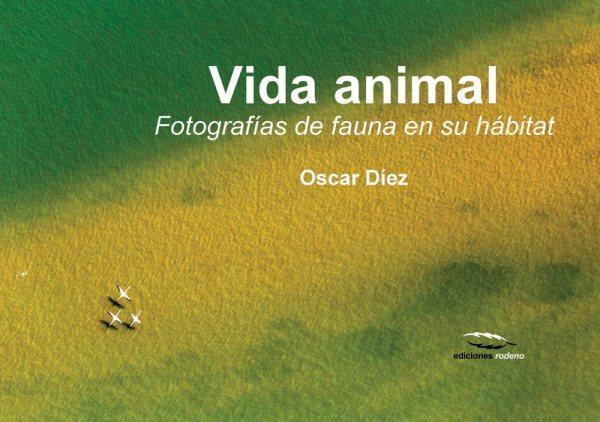 Vida animal/ Animal life