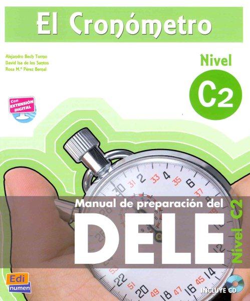 El cronometro : manual de preparacion del DELE