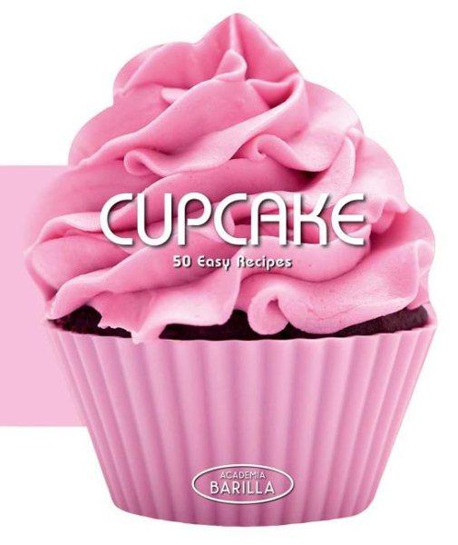 Cupcake : : 50 easy recipes