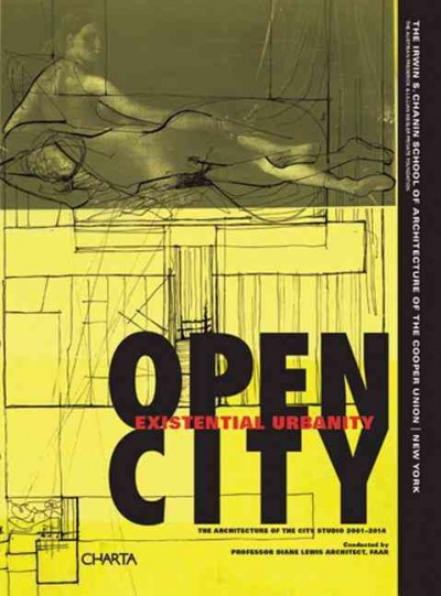 Open city : existential urbanity /