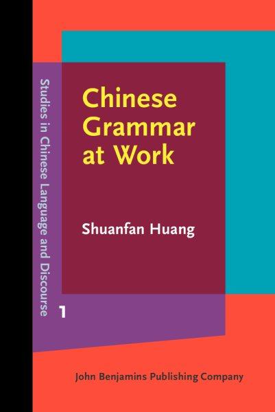Chinese grammar at work /
