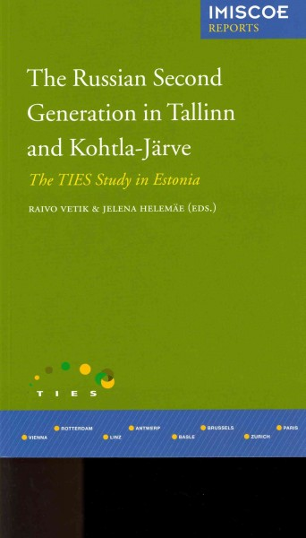 The Russian second generation in Tallinn and Kohtla-Järve:the TIES study in Estonia