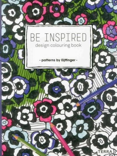 Be inspired : : design colouring book
