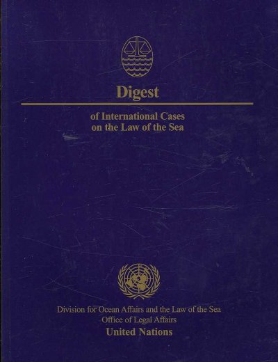 Digest of international cases on the law of the sea