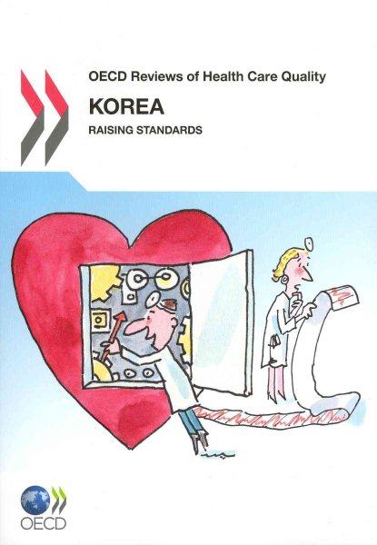 Korea : raising standards.