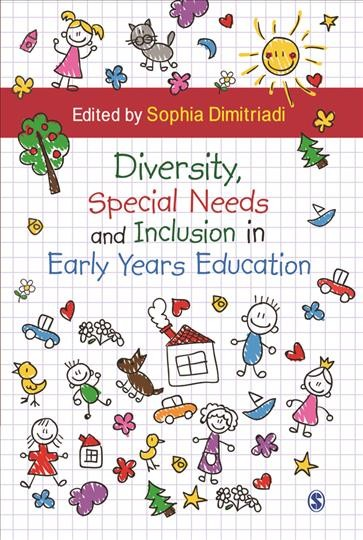 Diversity, special needs and inclusion in early years education /