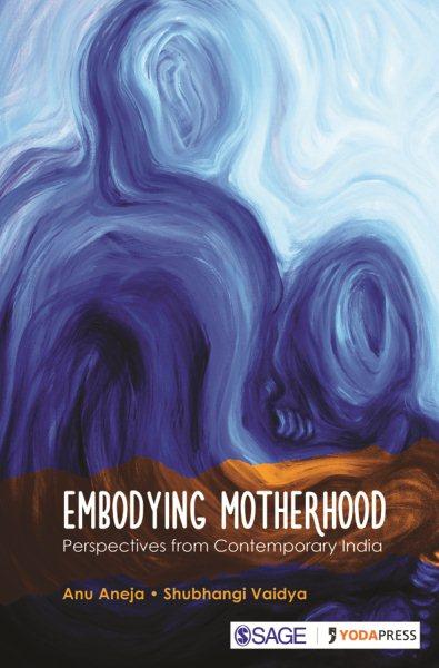 Embodying Motherhood