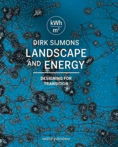 Landscape and energy : designing transition /