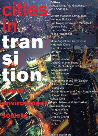 Cities in transition : power, environment, society /