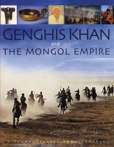 Genghis Khan and the Mongol empire /