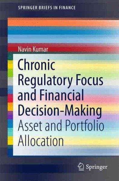 Chronic regulatory focus and financial decision-making : : asset and portfolio allocation