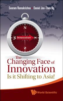 The changing face of innovation:is it shifting to Asia?