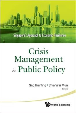 Crisis management and public policy:Singapore