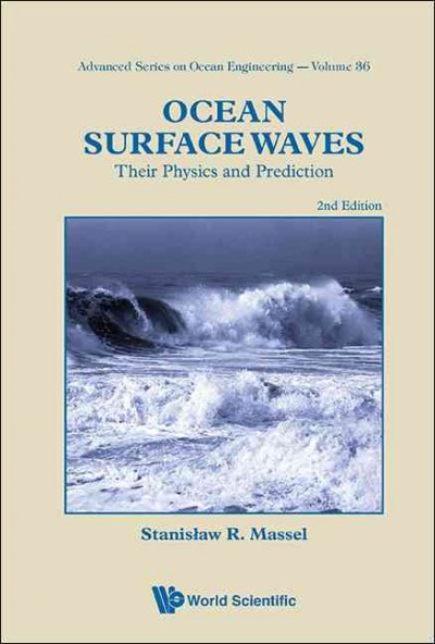 Ocean surface waves : : their physics and prediction