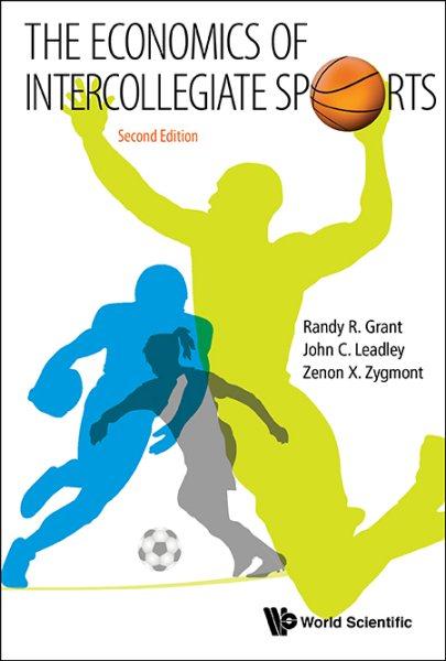The economics of intercollegiate sports /