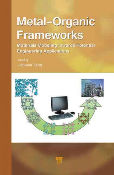 Metal-organic frameworks : materials modeling towards potential engineering applications /