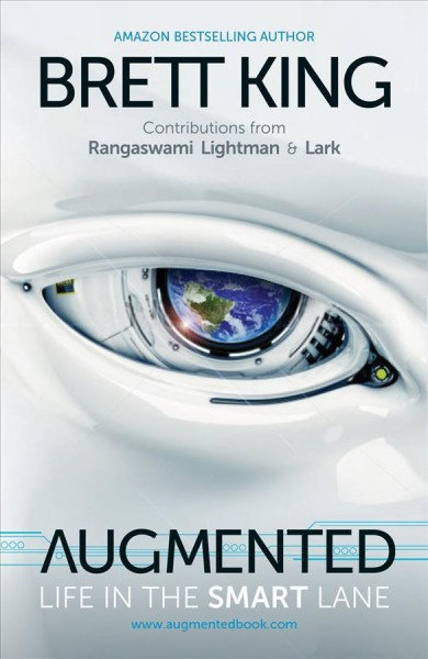 Augmented:Life in the Smart Lane