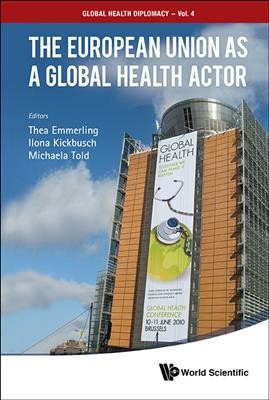 The European Union As Global Health Actor