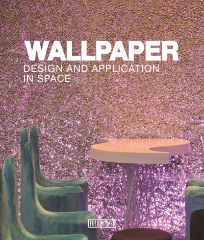 Wallpaper : : design and application in space.