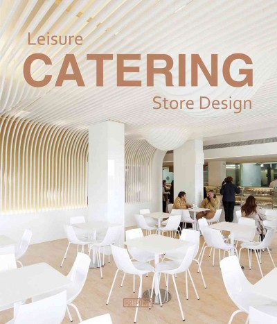 Leisure catering store design /