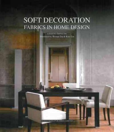 Soft decoration : : fabrics in home design