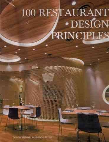 100 restaurant design principles /