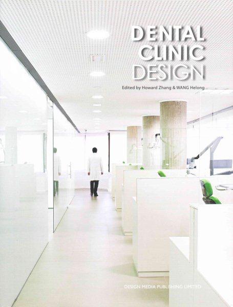 Dental clinic design /