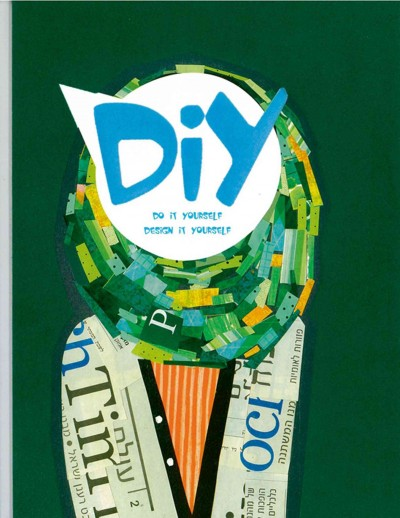Diy : : do it yourself- design it yourself