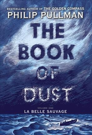 The Book of Dust Volume 1, La Belle Sauvage