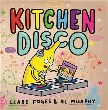 Kitchen Disco - Clare Foges