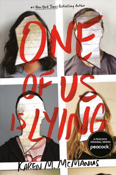 One of Us Is Lying -Karen McManus