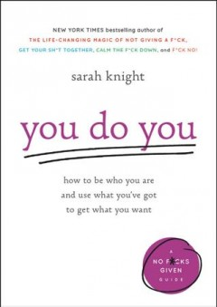 You Do You- Sarah Knight