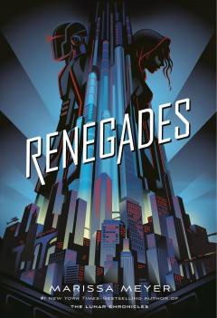 book Renegades - Marissa Meyer