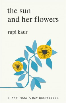 http://www.blackgold.org/polaris/search/searchresults.aspx?ctx=1.1033.0.0.1&type=Keyword&term=The%20Sun%20and%20Her%20Flowers%20-%20Rupi%20Kaur&by=KW&sort=MP&limit=TOM=*&query=&page=0&searchid=6
