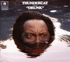 http://www.blackgold.org/polaris/search/searchresults.aspx?ctx=7.1033.0.0.1&type=Keyword&term=thundercat%20drunk&by=KW&sort=MP&limit=TOM=*&query=&page=0&searchid=6
