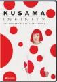 Kusama infinity : the life and art of Yayoi Kusama