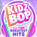 Kidz bop. All-time greatest hits